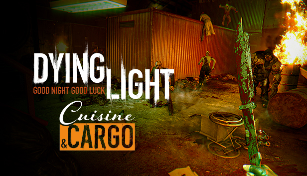 Dying Light – Cuisine & Cargo   (PC Steam Key)